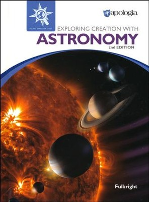 Exploring Creation with Astronomy - Young Explorer Series- 2nd Edition (Used-Like New) - Little Green Schoolhouse Books