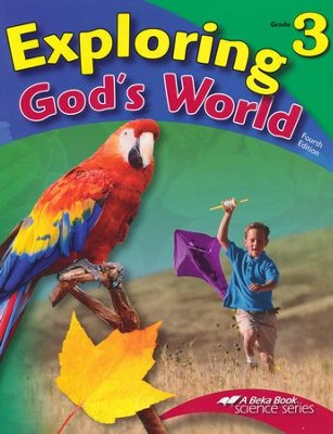 Abeka Exploring God's World Grade 3, Fourth Edition (used-like new) - Little Green Schoolhouse Books