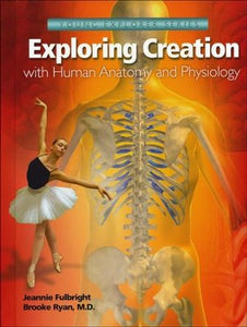 Exploring Creation with Human Anatomy and Physiology (Used-Like New) - Little Green Schoolhouse Books