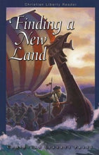 Load image into Gallery viewer, Finding a New Land- Christian Liberty Reader Bundle (Used-Like New) - Little Green Schoolhouse Books