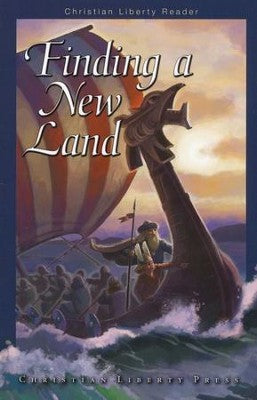 Finding a New Land- Christian Liberty Reader Bundle (Used-Like New) - Little Green Schoolhouse Books