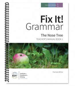 Fix it! Grammar, Book 1 The Nose Tree, Teacher's Manual (Used-Like New) - Little Green Schoolhouse Books