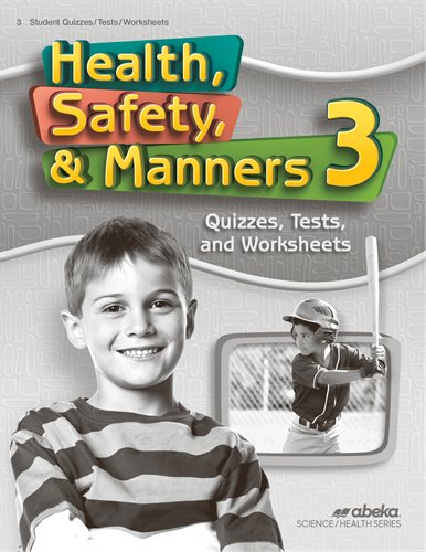 Health, Safety, and Manners 3 Quiz, Test, and Worksheet Book —Revised (New) - Little Green Schoolhouse Books