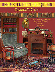 Hearts for Him Through Time: Creation to Christ (used-good) - Little Green Schoolhouse Books