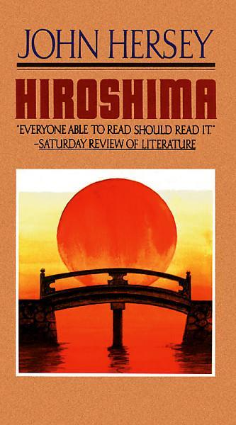 Hiroshima by John Hersey (Used) - Little Green Schoolhouse Books