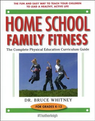 Homeschool Family Fitness: A Complete Curriculum Guide (Fifth Edition) (used) - Little Green Schoolhouse Books