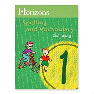 Horizons Spelling and Vocabulary Dictionary 1 - (Used-Good) - Little Green Schoolhouse Books