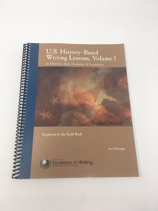 U.S. History-Based Writing Lessons Vol. 1- Teacher's Manual (Prev Edit)(Used-Like New) - Little Green Schoolhouse Books