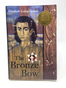 The Bronze Bow by Elizabeth George Spears (Used-Good) - Little Green Schoolhouse Books