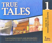 Load image into Gallery viewer, True Tales Vol.1 Ancient Civilizations & the Bible 3 disc audio set-Diana Waring/Answers in Genesis (Used-Like New) - Little Green Schoolhouse Books