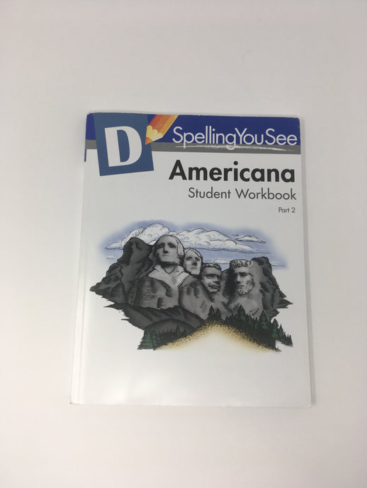 Spelling You See Level D: Americana Student Workbook Part 2 (used - Like New) - Little Green Schoolhouse Books