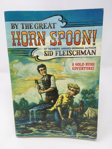 By the Great Horn Spoon by Sid Fleischman (Used-good) - Little Green Schoolhouse Books