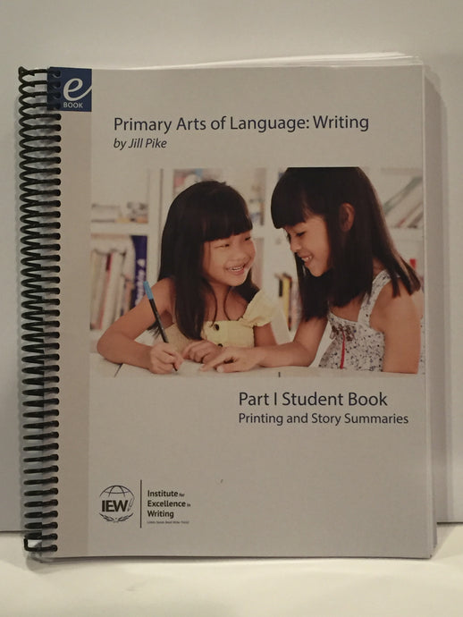 Primary Arts of Language: Writing Student Book IEW (Used- Like New) - Little Green Schoolhouse Books