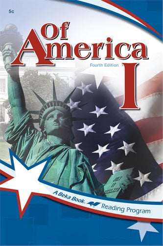 Of America I: Fourth Edition - A Beka Book Reading Program (Used-Like New)