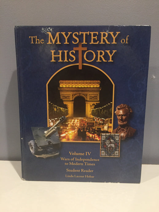 The Mystery of History Volume 4 with Companion Guide CD (Used-Like New)