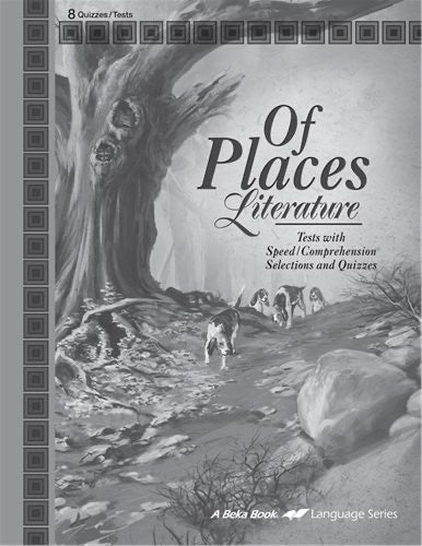Of Places: Literature -Quizzes/Tests (Abeka) (New)
