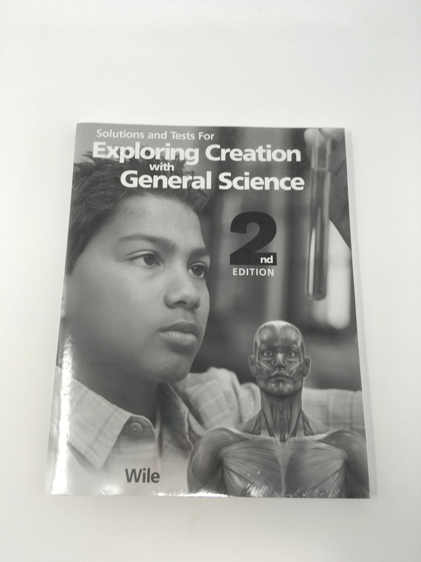 Solutions and Tests for Exploring Creation with General Science 2nd Edition (New) - Little Green Schoolhouse Books