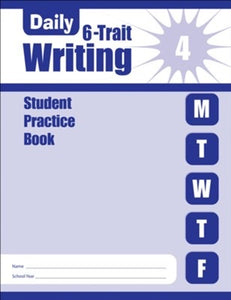 Daily 6-Trait Writing - Student Practice Book - Grade 4 (Used-Like New) - Little Green Schoolhouse Books