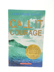 Call It Courage - by: Armstrong Sperry (Used-good) - Little Green Schoolhouse Books