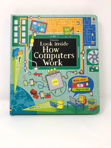 Look Inside How Computers Work-Usborne (Used- Like New) - Little Green Schoolhouse Books