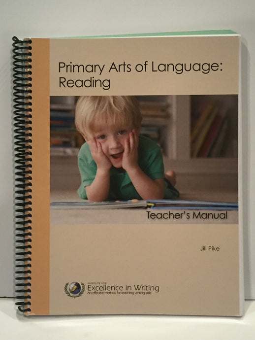 Primary Arts of Language: Reading Teacher's Manual IEW (Used- Like New) - Little Green Schoolhouse Books