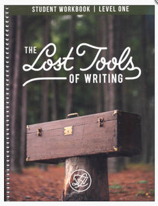 The Lost Tools of Writing Level 1 Student CB Workbook (Used - Good) - Little Green Schoolhouse Books