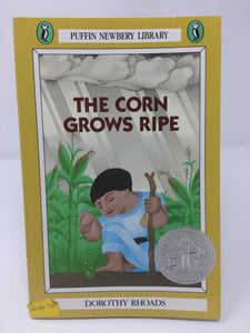 The Corn Grows Ripe by Dorothy Rhoads (Used-like new) - Little Green Schoolhouse Books