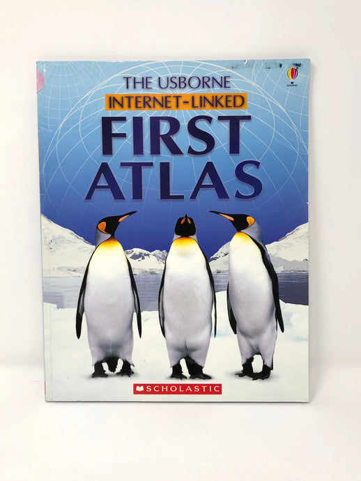 The Usborne Internet-Linked First Atlas-Scholastic (Used-Good) - Little Green Schoolhouse Books