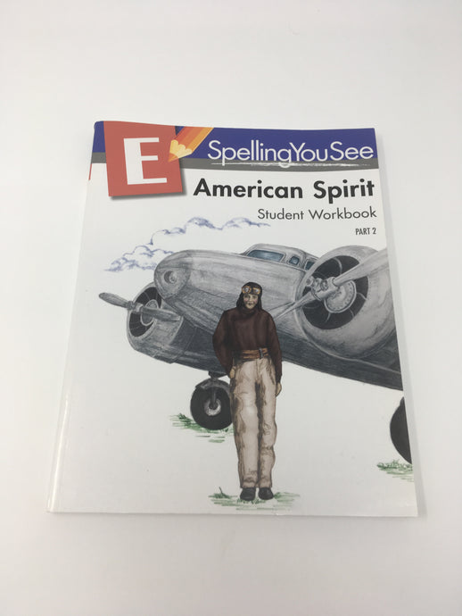 Spelling You See Level E: American Spirit- Student Workbook Part 2 (used- Like New) - Little Green Schoolhouse Books