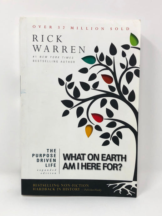 The Purpose-Driven Life: What on Earth Am I Here For? Expanded Edition (Softcover) Rick Warren (Used-Good)