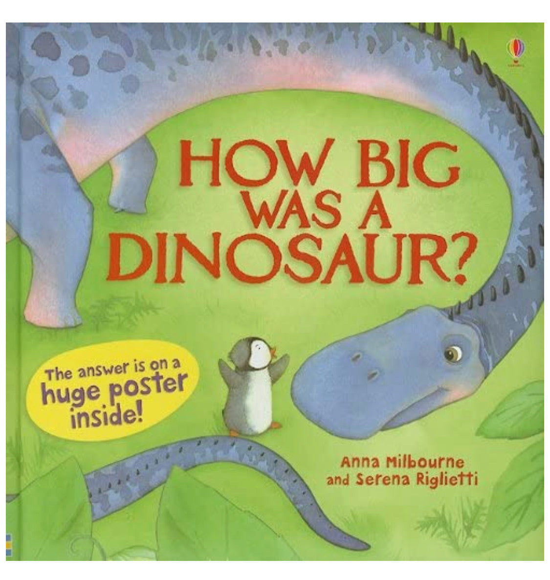 How Big Was A Dinosaur? - Usborne Books (Used-Like New)