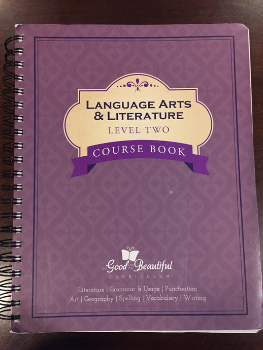 Language Arts & Literature Level Two Course Book -The Good and the Beautiful (Used) - Little Green Schoolhouse Books