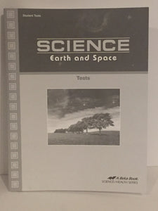 Abeka Science: Earth and Space Student Tests(1st edition) (Used- Worn/Acceptable) - Little Green Schoolhouse Books