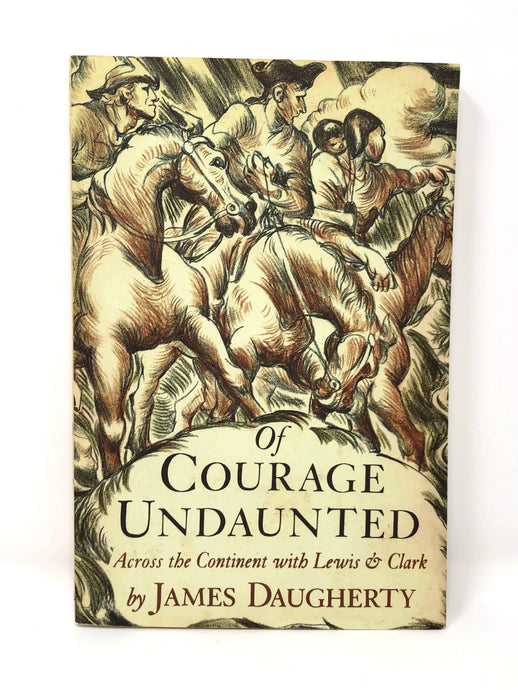 Of Courage Undaunted: Across the Continent with Lewis & Clark (Used-Like New)