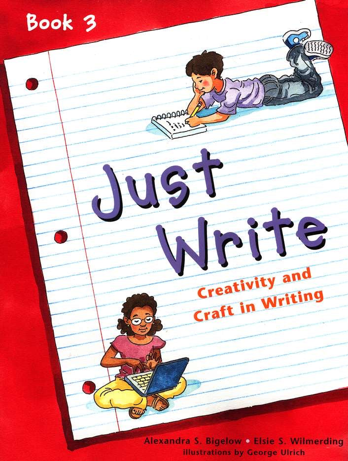 Just Write: Creativity and Craft in Writing Book 3 (Used-Like New) - Little Green Schoolhouse Books