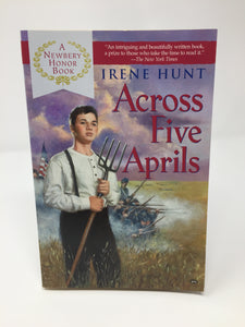 Across Five Aprils - by Irene Hunt (Used - Like New) - Little Green Schoolhouse Books