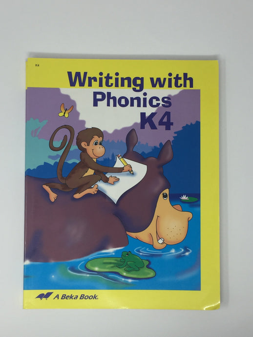 Writing with Phonics K4 - Abeka 5th edition (Used - Like New) - Little Green Schoolhouse Books