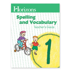 Horizons Spelling and Vocabulary Grade 1 Teacher's Guide (Used-Like New) - Little Green Schoolhouse Books
