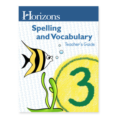 Horizons Spelling and Vocabulary Grade 3 Teacher's Guide (Used-Good) - Little Green Schoolhouse Books
