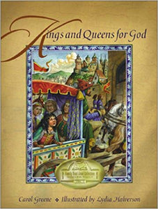 Kings and Queens for God -by Carol Greene (used-like new) - Little Green Schoolhouse Books