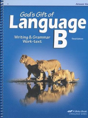 Abeka God's Gift of Language B Writing & Grammar Answer Key, Third Edition (used) - Little Green Schoolhouse Books