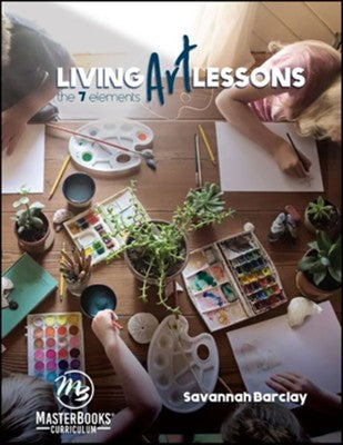 Living Art Lessons, Set-MasterBooks (New) - Little Green Schoolhouse Books