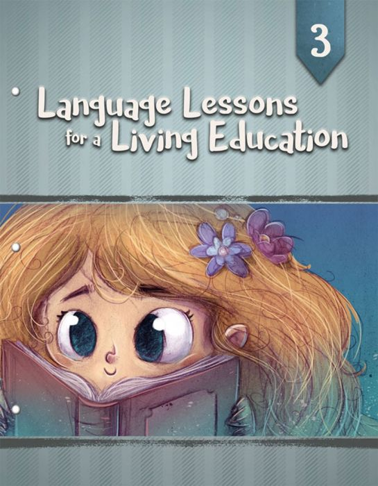 Language Lessons for a Living Education 3 - (Bargain Basement) - Little Green Schoolhouse Books