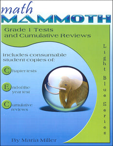 Math Mammoth Grade 1 Test and Cumulative Reviews (used) - Little Green Schoolhouse Books