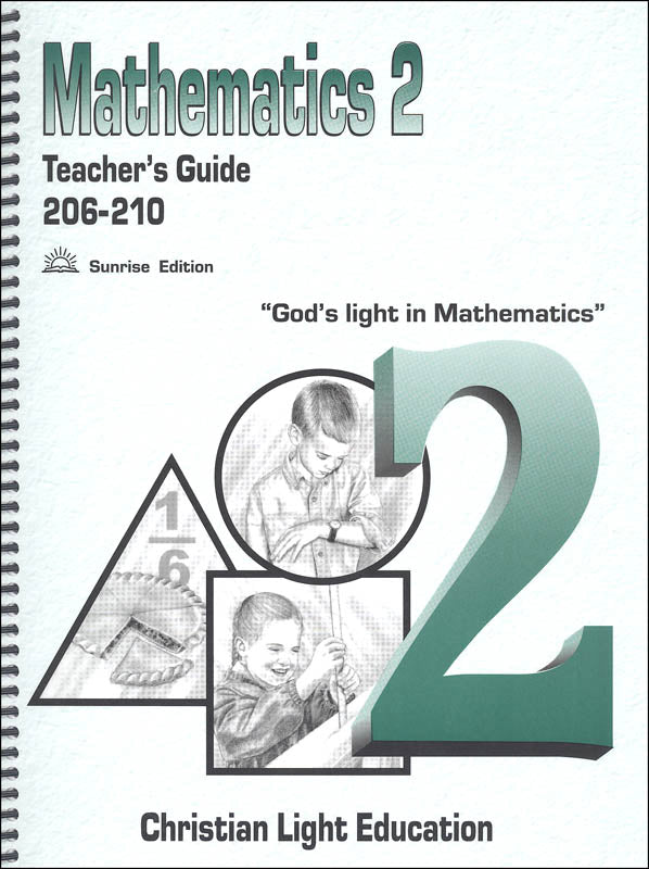 Mathematics 2 Teacher's Guide 206-210, Sunrise Edition (used) - Little Green Schoolhouse Books