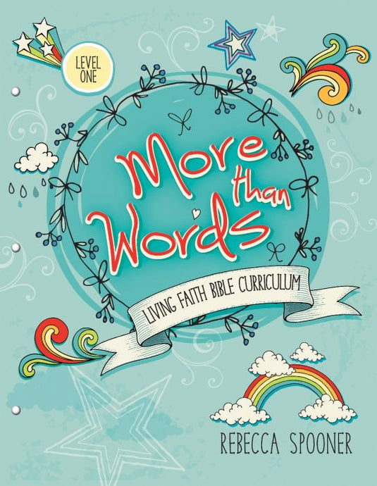More than Words: Level 1  - Living Faith Bible Curriculum (Like New) - Little Green Schoolhouse Books