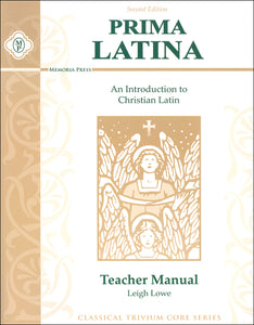 Prima Latina- An Introduction to Christian Latin- Teacher Manual 2nd Edition (Good) - Little Green Schoolhouse Books
