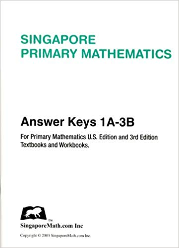 Singapore Primary Mathematics U.S. Edition Answer Keys 1A-3B (used) - Little Green Schoolhouse Books