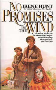 No Promises in the Wind by Irene Hunt (Used) - Little Green Schoolhouse Books