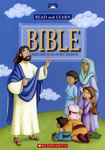 Read and Learn Bible- Stories from the Old and New Testaments (used) - Little Green Schoolhouse Books